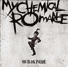 My Chemical Romance: The Black Parade //// Top 3 Songs: Dead! Welcome to the Black Parade; The Strokes, Arctic Monkeys, Dubstep, Black Parade Album, Mcr Black Parade, My Chemical Romance Albums, My Chemical Romance Poster, House Of Wolves, Sweet Revenge