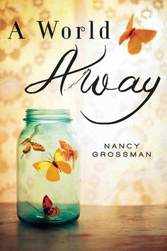 """A WORLD AWAY by Nancy Grossman. Sixteen-year-old Eliza, an Amish girl, goes to work for an """"English"""" family as a nanny to two young children, and must then choose between two entirely different ways of life.   http://vapld.aquabrowser.com/?q=isbn:9781423151531"""