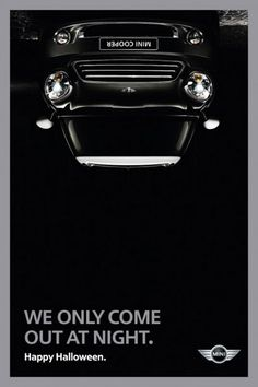 Mini Cooper / We only come out at night. Happy Halloween. #ad