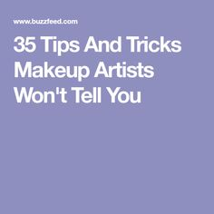 35 Tips And Tricks Makeup Artists Won't Tell You Blending Eyeshadow, How To Apply Eyeshadow, Eyeshadow Primer, Eyeshadow Looks, How To Apply Makeup, Applying Highlighter, Using Concealer, Beauty Is Fleeting