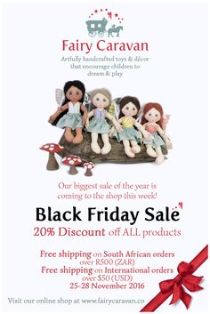 I have one more surprise up my sleeve for you here at Fairy Caravan! We are having a big Black Friday 2016 sale on the weekend of 25 – 28 November. This sale is just one more way in which we are doing our best to make your Christmas shopping experience as happy and stress-free as possible this year! #BlackFriday #BlackFridaySale #BlackFriday2016