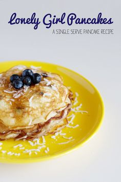 Lonely Girl Pancakes - A Single Serve Pancake recipe!