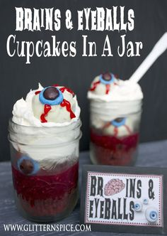 A fun and gruesome Halloween Cupcakes In A Jar recipe. Made with red velvet cupcakes and raspberry sauce and topped with eyeball cake pops.
