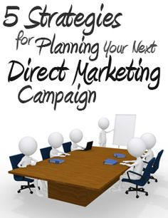 5 Strategies for Planning Your Next Direct Marketing Campaign