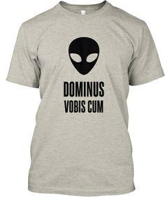 Dominus Vobis Cum Alien 2 | Teespring