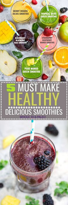 5 of the BEST tasting and Easy to make Healthy Detox Smoothie Recipes that will help you with your healthier eating goal this year! Paleo, Whole 30 compliant with no bananas, dairy and refined sugar free! Includes: Tropical Detox Green, Skinny Orange Julius, Blackberry Blueberry Kale, Strawberry Raspberry Mango and Pear Mango Green Smoothie - so delicious!