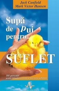 carti de dezvoltare personala Jack Canfield – Supă de pui pentru suflet Jack Canfield, Wit And Wisdom, Good Books, Amazing Books, Parenting, Victoria, Reading, Blog, Movies