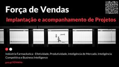 DEIXE UM LIKE, COMPARTILHE! Indústria Farmacêutica - Inteligência de Mercado e Competitiva, Business Intelligence, Efetividade e Produtividade  Indústria Farmacêutica - Efetividade, Produtividade, Inteligência de Mercado, Inteligência Competitiva e Business Intelligence   ✔ Brazil SFE Company®    #Projeto #Efetividade #Produtividade