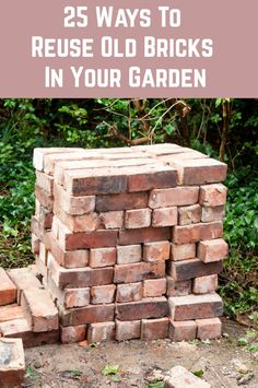 There are plenty of ways to reuse old bricks in your garden. Here is a selection of 25 interesting suggestions to help you use reclaimed bricks. Brick Crafts, Brick Projects, Brick Garden Edging, Brick Pathway, Building A Brick Wall, Brick Shed, Brick Wall Gardens, Brick Planter, Landscape Bricks