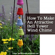 How To Make An Attractive Bell Tower Wind Chime