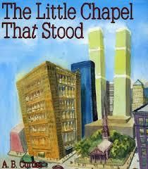 The Little Chapel That Stood by A. Curtiss, illustrated by Mirto Golino - A beautiful tribute to St. Paul's Chapel in lower Manhattan, which is less than 100 yards from where the Twin Towers once stood. 9 11 For Kids, Patriots Day Activities, Good Introduction, Thing 1, A Day To Remember, Future Classroom, Classroom Ideas, September 11, Teaching Resources