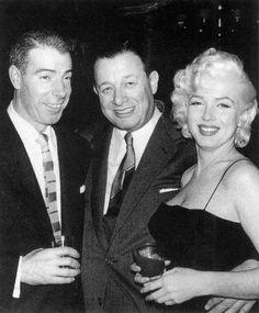 Joe DiMaggio, Toots Shor and Marilyn