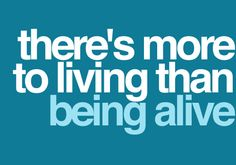 more to living