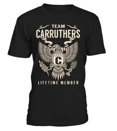 Team CARRUTHERS Lifetime Member Last Name T-Shirt #TeamCarruthers