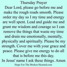Thursday prayer Prayer Verses, God Prayer, Prayer Quotes, Power Of Prayer, Daily Morning Prayer, Morning Prayers, Daily Prayer, Morning Quotes, Spiritual Prayers