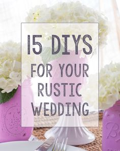 15 DIYs for Your Rustic Wedding. They have a picture of the combined centerpiece I'm imagining for you!