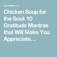 Chicken Soup for the Soul: 10 Gratitude Mantras that Will Make You Appreciate…