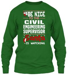 Be Nice To The Civil Engineering Supervisor Santa Is Watching.   Ugly Sweater  Civil Engineering Supervisor Xmas T-Shirts. If You Proud Your Job, This Shirt Makes A Great Gift For You And Your Family On Christmas.  Ugly Sweater  Civil Engineering Supervisor, Xmas  Civil Engineering Supervisor Shirts,  Civil Engineering Supervisor Xmas T Shirts,  Civil Engineering Supervisor Job Shirts,  Civil Engineering Supervisor Tees,  Civil Engineering Supervisor Hoodies,  Civil Engineering Supervisor…