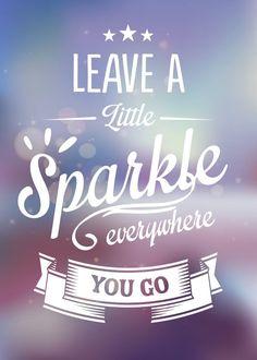 Displate metal poster | Leave A Little Sparkle  http://displate.com/lfdesign/typography