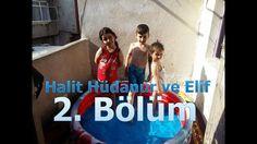 Halit Hüdanur ve Elif 2. Bölüm