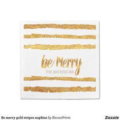 Be merry gold stripes napkins