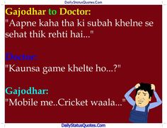 Gajodhar to Doctor  Daily Status Quotes