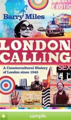 London has long been a magnet for aspiring artists and writers, musicians and fashion designers seeking inspiration and success. In London Calling, Barry Miles explores the counter-culture - creative, avant garde, permissive, anarchic - that sprang up in this great city in the decades following the Second World War. 'London Calling' by Barry Miles - Download a free ebook sample and give it a try! Don't forget to share it, too.