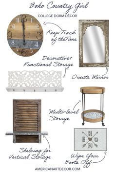 The Boho Country Girl is legendary for going to a hotel or a friend's house and bringing her own rustic shelving for toiletries and hanging towels, a farmhouse-style clock, and occasionally a vintage mirror to check her impeccable ribbon strewn refection. And now her shared college dorm. Work Desk Organization, Ornate Mirror, College Dorm Decorations, Vertical Storage, Rustic Shelves, College Life, Home Decor Accessories, Country Girls, Space Saving