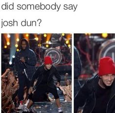 Or if someone is humming tøp