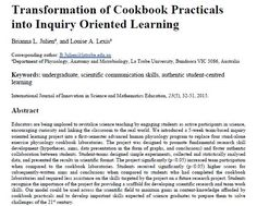 Transformation of Cookbook Practicals into Inquiry Oriented Learning Brianna L. Juliena, and Louise A. Lexisa