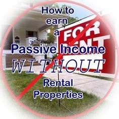 8 Ways to Earn a Passive Income Without Rental Properties - http://www.assessmyhome.com.au/8-ways-to-earn-a-passive-income-without-rental-properties/ Rental properties. People either love them or absolutely hate 'em. Personally, I love rental properties and wish I had ten of them right now. Our rental is fully paid for, its value has already gone up considerably since 2015, we get our rent on time every month, and we do absolutely nothing! In ... http://lifeandmyfinances.