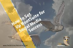 Everything you need to know about HootSuite!