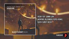 Assaf feat. Diana Leah – Weapons (Alexander Popov Edit Remix)