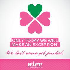 Happy #StPatricksDay! #wewearpinknotgreen #BeNiceDontPinch