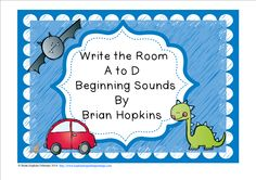 Write The Room Beginning Sounds A, B, C, and D is perfect for 1st, 2nd, 3rd, and 4th graders. Children write the room as they find pictures of things that start with letters A, B, C, and D (8 total) and write the whole word on the worksheet. This is perfect for reading centers or early finishers and will get your students up and moving!