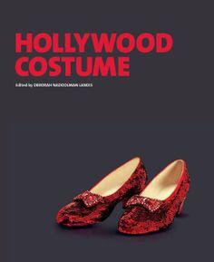 """Hollywood Costume"" (Abrams) edited by Deborah Nadoolman Landis. Via Amazon Books"