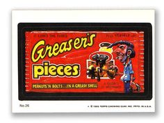 Wacky Packages Topps 1985 Series: Greaser's Pieces - #26