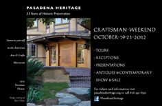 Pasadena Heritage, Craftsman Weekend (All Bus and Walking Tours include at least one interior visit. Check tickets for departure time and location.)