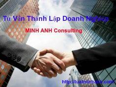 Tư vấn Minh Anh là một trong văn phòng luật sư, Công ty luật tại Hà Nội cung cấp dịch vụ tư vấn thành lập Doanh nghiệp, tư vấn thành lập Công ty uy tín, chuyên nghiệp.