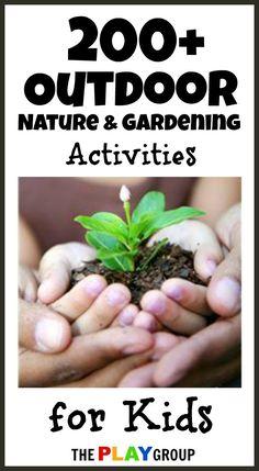 Outdoor Nature & Gardening Activities for kids . . .