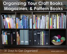 31 Days to Get Organized: Organizing Your Craft Books, Magazines, & Pattern Books