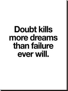 Stretched Canvas Print: Doubt Kills More Dreams by Brett Wilson : 37x28in