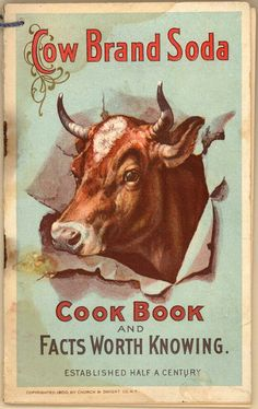Category: Nicole Di Bona Peterson Collection of Advertising Cookbooks / Emergence of Advertising in America: / Duke Digital Repository Vintage Labels, Vintage Ephemera, Vintage Signs, Vintage Ads, Vintage Images, Vintage Prints, Vintage Posters, Decoupage, Vintage Cooking