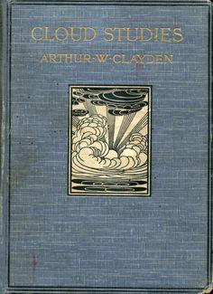 Cloud Studies... Arthur W. Clayden   1905