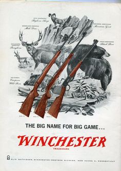 Are you in need of strong ammunition? Winchester ammo San Diego is a great choice if you are in search of strong and reliable ammunition Hunting Signs, Hunting Art, Hunting Rifles, Winchester Firearms, Winchester Rifle, Winchester 1895, Vintage Ads, Vintage Posters, Rock Poster