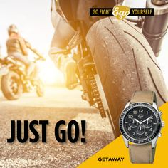 Don't think twice  #egowatches #gofightyourself #getaway