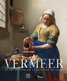 Vermeer et les maîtres de la peinture de genre - Musée du Louvre Editions