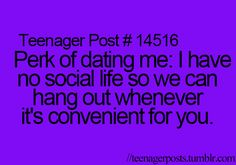 It's only funny because it's true :) Plus this is kinda true for both of us, hence being together ALL the time