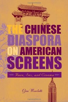 The Chinese Diaspora on American Screens: Race, Sex, and Cinema by Gina Marchetti, http://www.amazon.com/dp/1592135188/ref=cm_sw_r_pi_dp_xJmqrb04ZRP6J