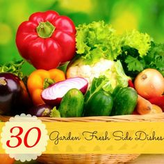 Not sure what to do with all those vegetables? Try these 30 Garden Fresh Side Dishes from SixSistersStuff.com #sixsistersstuff #sidedishes